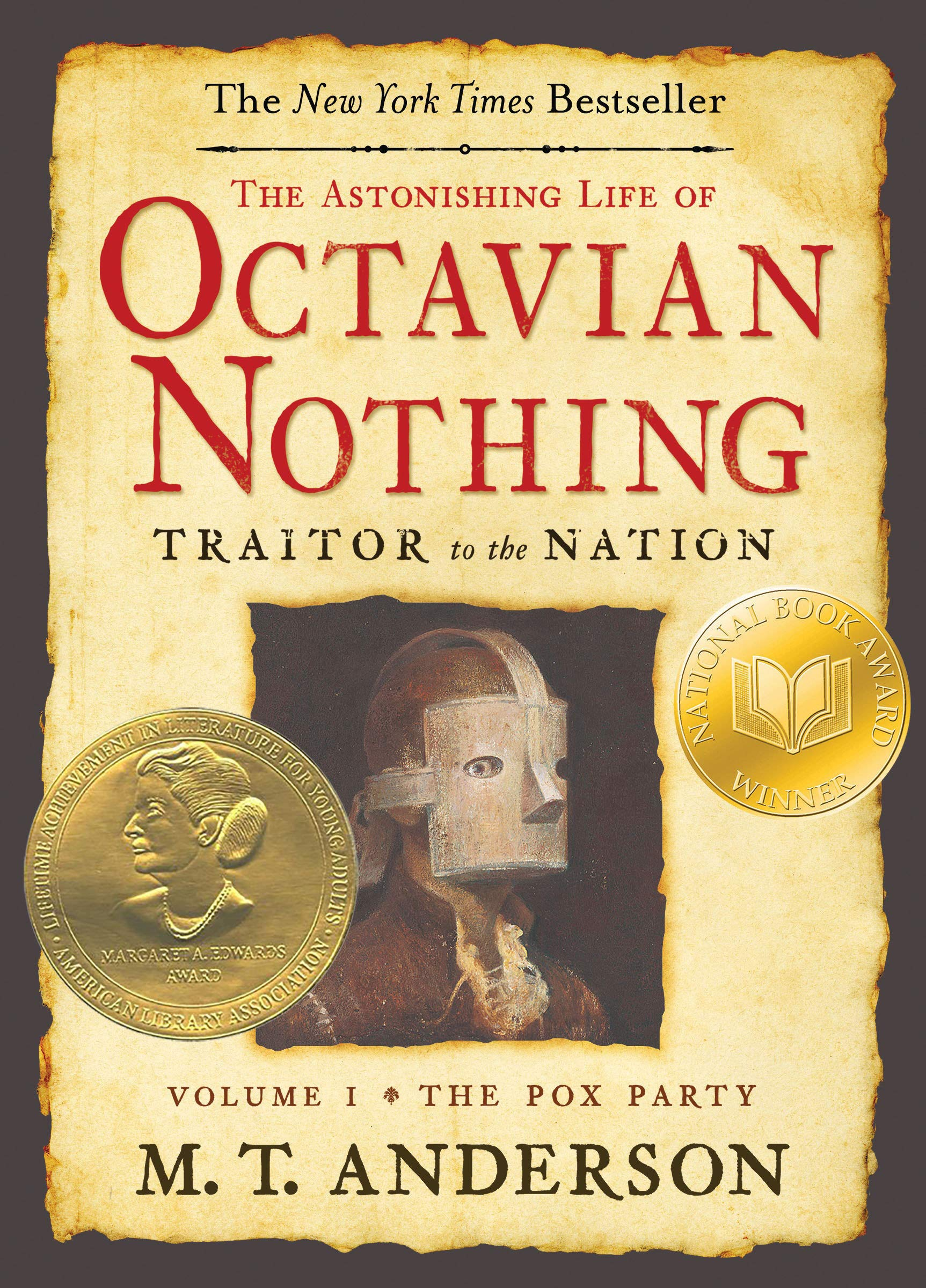 Black history books The Astonishing Life of Octavian Nothing, Traitor to the Nation, Volume One: The Pox Party