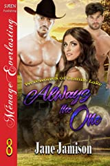 Always the One [Werewolves of Granite Lake 8] (Siren Publishing Menage Everlasting) Kindle Edition