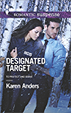 Designated Target (To Protect and Serve Book 2)