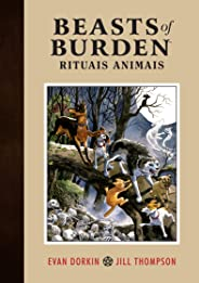 Beasts of Burden. Rituais Animais - Volume 1 Exclusivo Amazon