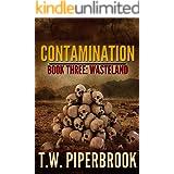Contamination 3: Wasteland (Contamination Post-Apocalyptic Zombie Series)