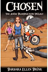 Chosen (The Amish Bloodsuckers Trilogy Book 1) Kindle Edition