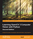 Learning OpenCV 3 Computer Vision with Python - Second Edition