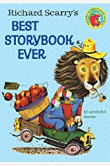 Richard Scarry's Best Storybook Ever Hardcover