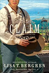 Claim (The Homeward Trilogy Book #3): A Novel of Colorado Kindle Edition