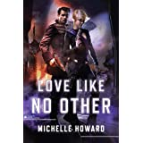 Love Like No Other (Love in the Stars Book 2)