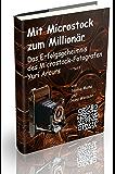 Mit Microstock zum Millionär? - Teil 1