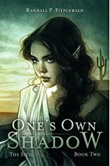 One's Own Shadow (The Siúil Book 2) Kindle Edition
