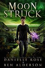 Moon Struck (Hillcrest Supernaturals  Book 2) Kindle Edition
