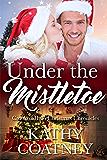 Under the Mistletoe: Crooked Halo Christmas Chronicles