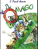 Il Mago di Oz (La biblioteca dei figli)