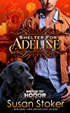 Shelter for Adeline (Badge of Honor: Texas Heroes Book 7) (English Edition)