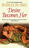 Desire Becomes Her (Becomes Her Series Book 6)