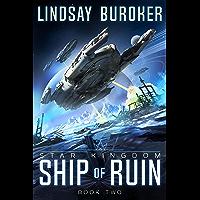 Ship of Ruin (Star Kingdom Book 2) (English Edition)