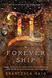 The Forever Ship (The Fire Sermon)