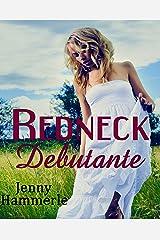 Redneck Debutante Kindle Edition