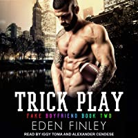 Trick Play: Fake Boyfriend Series, Book 2