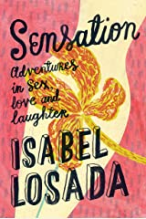 Sensation: Adventures in Sex, Love & Laughter Paperback