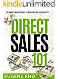 Direct Sales 101: Preparation for Professionals, Entrepreneurs, and Employed People!