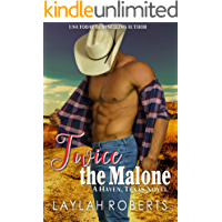 Twice the Malone (Haven, Texas Book 10)