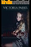 Malevolence: A Prequel (When the Harvest Dies Book 0)