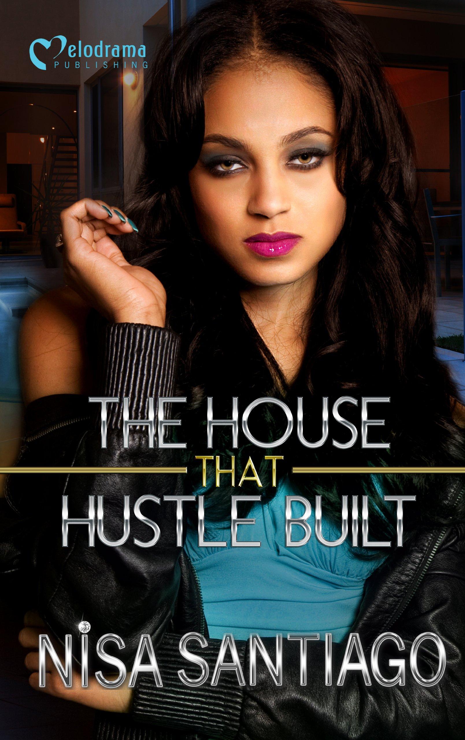 Read Online The House that Hustle Built - Part 1 pdf