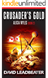 Crusader's Gold (Alicia Myles Book 2)