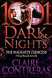 The Naughty Princess: A Sexy Royals Novella