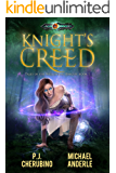 Knight's Creed: Age Of Magic - A Kurtherian Gambit Series (Tales of the Wellspring Knight Book 1)