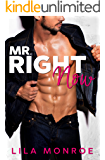 Mr Right Now: A Romantic Comedy Standalone