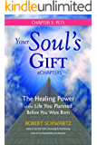 Your Soul's Gift eChapters - Chapter 5: Pets: The Healing Power of the Life You Planned Before You Were Born