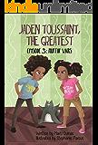 Jaden Toussaint, the Greatest Episode 3: Muffin Wars