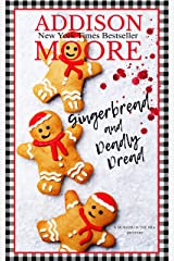 Gingerbread and Deadly Dread (MURDER IN THE MIX Book 4) Kindle Edition