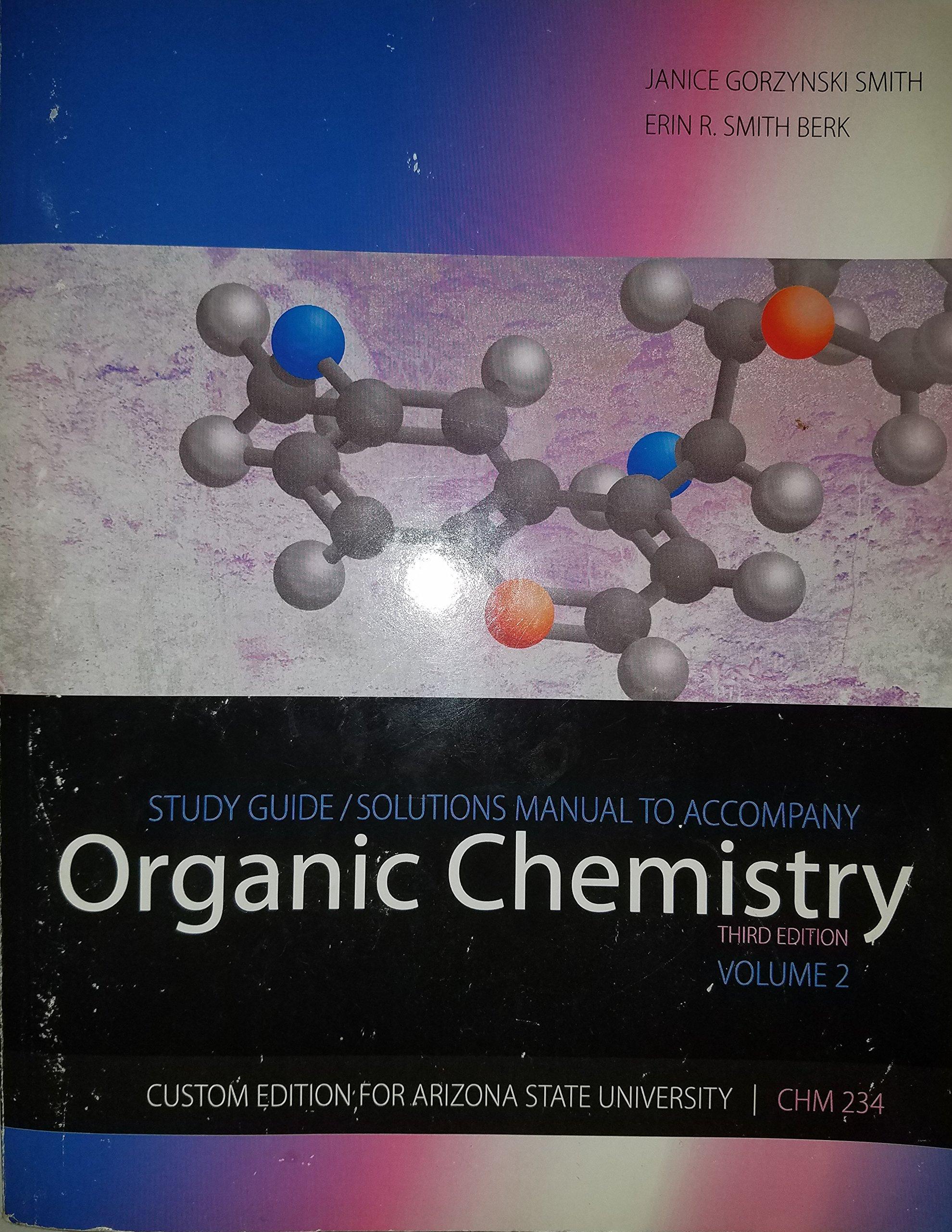 Organic Chemistry ASU Custom Edition Study Guide/Solutions Manual: Janice  Gorzynski Smith: 9780077489885: Amazon.com: Books
