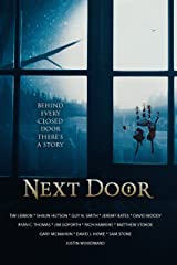 Next Door: A Horror Anthology Kindle Edition