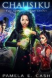 Chausiku: The Blood of the Clans Book Three (Chausiku Series 3)