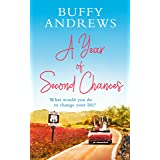 A Year of Second Chances: An uplifting read that proves it's never too late for a second chance