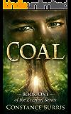 Coal: Book One of the Everleaf Series