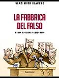 La fabbrica del falso: Strategie della menzogna nella politica contemporanea