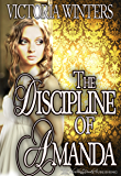 The Discipline of Amanda (Discipline Series Book 2)