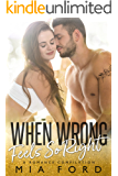 When Wrong Feels So Right: A Romance Compilation