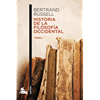 Historia de la filosofía occidental I (Humanidades nº 1) (Spanish Edition)