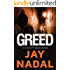 Greed: (The DI Scott Baker Crime Series Book 1)