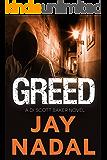 Greed: (The DI Scott Baker Crime Series Book 1)