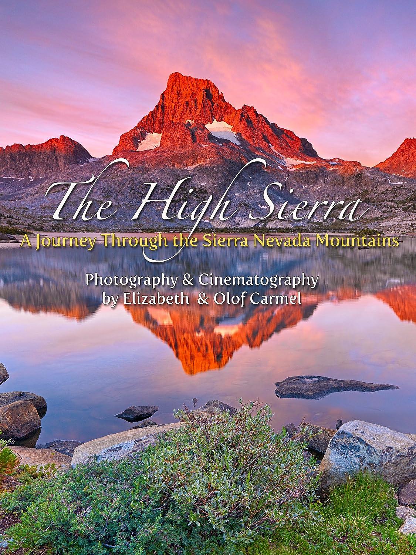 Amazon Com The High Sierra A Journey Through The Sierra Nevada Mountains Blu Ray Format Blu Ray Sierra Mountains Elizabeth Carmel Movies Tv