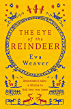 The Eye of the Reindeer: From the author of The Puppet Boy of Warsaw