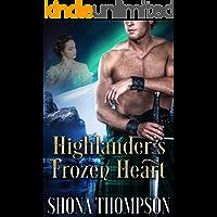 Highlander's Frozen Heart: Scottish Medieval Highlander Romance