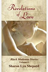 Revelations of Love (Black Madonna Diaries Book 1) Kindle Edition