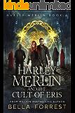 Harley Merlin 6: Harley Merlin and the Cult of Eris