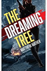 The Dreaming Tree (The Delta Devlin Novels Book 1) Kindle Edition